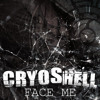 Cryoshell feat. Niels Brinck - Face Me
