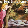 Nancy Drew #6: The Secret of Red Gate Farm by Carolyn Keene, read by Laura Linney