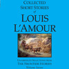 The Collected Short Stories of Louis L'Amour, Volume 7 by Louis L'Amour, read by Jason Culp