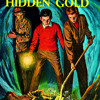 The Hardy Boys #5: Hunting for Hidden Gold by Franklin W. Dixon, read by Bill Irwin