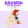 Katie Kazoo, Switcheroo #15: Love Stinks! by Nancy Krulik, read by Anne Bobby