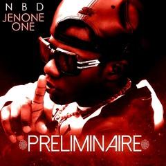DJ - BEAN - JENONE ONE - PRELIMINAIRE