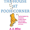 The House at Pooh Corner by A.A. Milne, read by Stephen Fry, Judi Dench, Michael Williams, Various