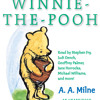 Winnie-the-Pooh by A.A. Milne, read by Stephen Fry, Judi Dench, Michael Williams, Various