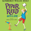 Piper Reed Gets a Job by Kimberly Willis Holt, read by Emily Janice Card