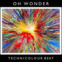 Oh Wonder - Technicolour Beat