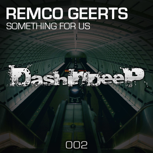 DashInDeep Presents Remco Geerts - Something from us / SAMPLE