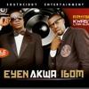 Eyen Akwa Ibom (A Physiks Crew: Lyra Slam & Kwasy)