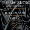 Download DEEP ACTIVE SOUND MARK MAC THE SOUNDS COLLECTIVE SHOW A Mp3