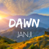 Janji - Dawn [FREE DOWNLOAD](STREAM ON SPOTIFY!)