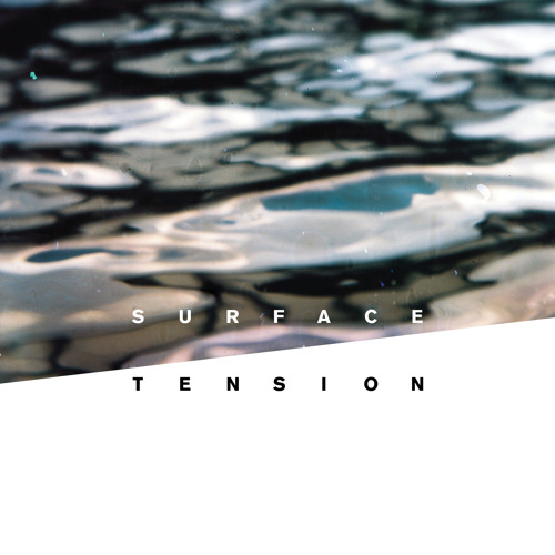 Surface Tension Album