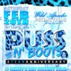 Puss n Boots 2K15 @ Bay Club King Jyrus iMEGA Jim Brown