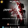 DJ SMILA PRESENTS - GROWN & SEXY  | R'n'B | SLOW JAMZ | FREE DOWNLOAD |