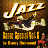 MIXTAPE : JAZZ-DANCE Special Vol.6 (RoNNy HaMMoND iN ThE MiXx) (Mix 049 For The GielJazz Radioshow)