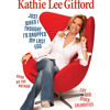 Just When I Thought I'd Dropped My Last Egg by Kathie Lee Gifford, read by Kathie Lee Gifford