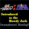 Gigi Barocco vs. SPACE LACES - Introduced to the Rowdy Jack (wampbrawl Bootleg) FREE DOWNLOAD