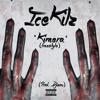 IceKilz - Kimera (Freestyle + Verso Aberrto) [Prod. Djizou]