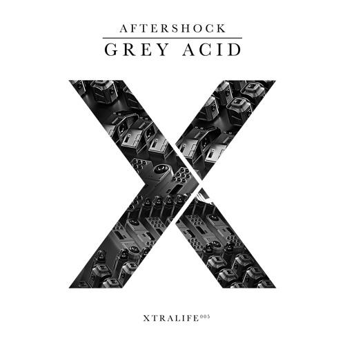 Aftershock - Grey Acid (Original Mix)