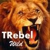 TRebel - Wild