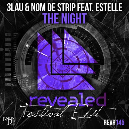 3LAU & Nom De Strip ft. Estelle vs. Holl & Rush, Richie Lee - The Night (Festival Edit) **PREVIEW**