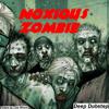 Noxious - Zombie