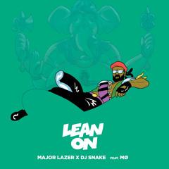 Major Lazer & Dj Snake - Lean On (Feat Mø)