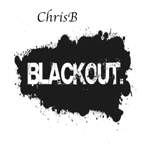 ChrisB - Blackout Girl