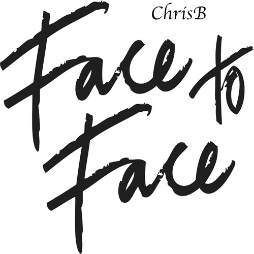 ChrisB - Face To Face