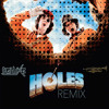 Holes - Dig It (DeluXe Remix)