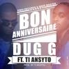 Dug.G Ft. Ti Ansyto - Bon Anniversaire  Prod.by Ti Ansyto