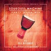 SOUKOUSS - MACHINE - PARTY MEGA MIX