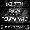 DJ EFN feat. Juvenile, Dead Prez, & Trick Daddy - Survival