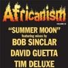 Africanism All Stars - Summer Moon ( Dj Joe Cole DEMO 2015 ) I Love Music Raul Villegas!!!