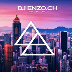 Dj Enzo.Ch Give it Up
