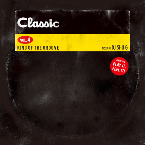 """""""CLASSIC Vol.4"""" -KING OF THE GROOVE- (Intro)"""