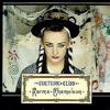 Karma Cameleon- Boy George & Culture Club- cover