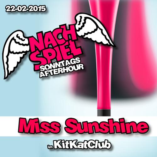 Download Miss Sunshine - 2015-02-22 Nachspiel (KitKatClub)