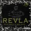 REVLA - DUH WEH U WA DUH - Dancehall Reggae 2015