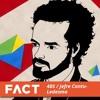 FACT Mix 485 - Jefre Cantu-Ledesma