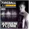 Arisen Flame - Fireball Podcast 001 (Live From ASOT 700 Utrecht)