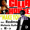 E3 - Make You Feel Feat. Reman & Melanie Rutherford