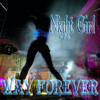 Download Way Forever - Night Girl [NEW 2015] Mp3