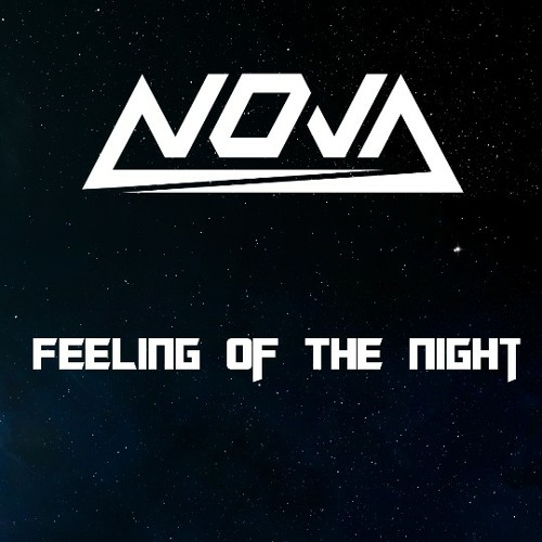 nova feeling of the night original mix free download in description. Black Bedroom Furniture Sets. Home Design Ideas