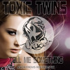 AR-UK - Toxic Twins - Tell Me Something (Original Mix) PREVIEW