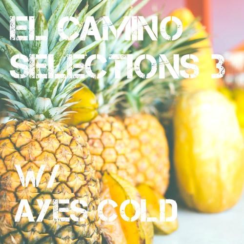 El Camino Selections (((Vol.3)))