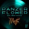 Panzer Flower Feat Mike Louvila - Magic (Radio Edit) mp3
