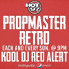 KOOL DJ RED ALERT - PROP MASTER RETRO SHOW 3-1-15