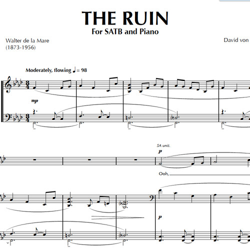 THE RUIN (SATB, piano) - Concordia University A Cappella Choir