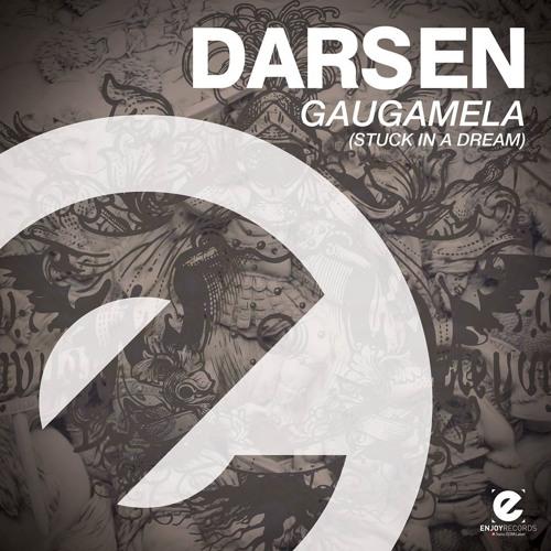 Darsen - Gaugamela (Stuck in a Dream) [OUT NOW!]