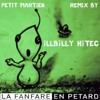 La Fanfare En Petard meets iLLBiLLY HiTEC - Petit Martien Remix (free download) by iLLBiLLY HiTEC